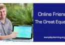 Online Friends: The Great Equalizer