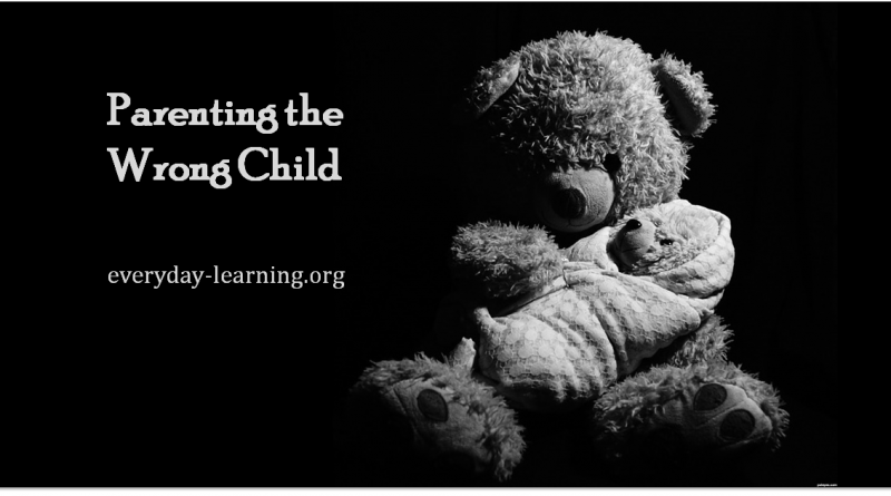 parenting the wrong child